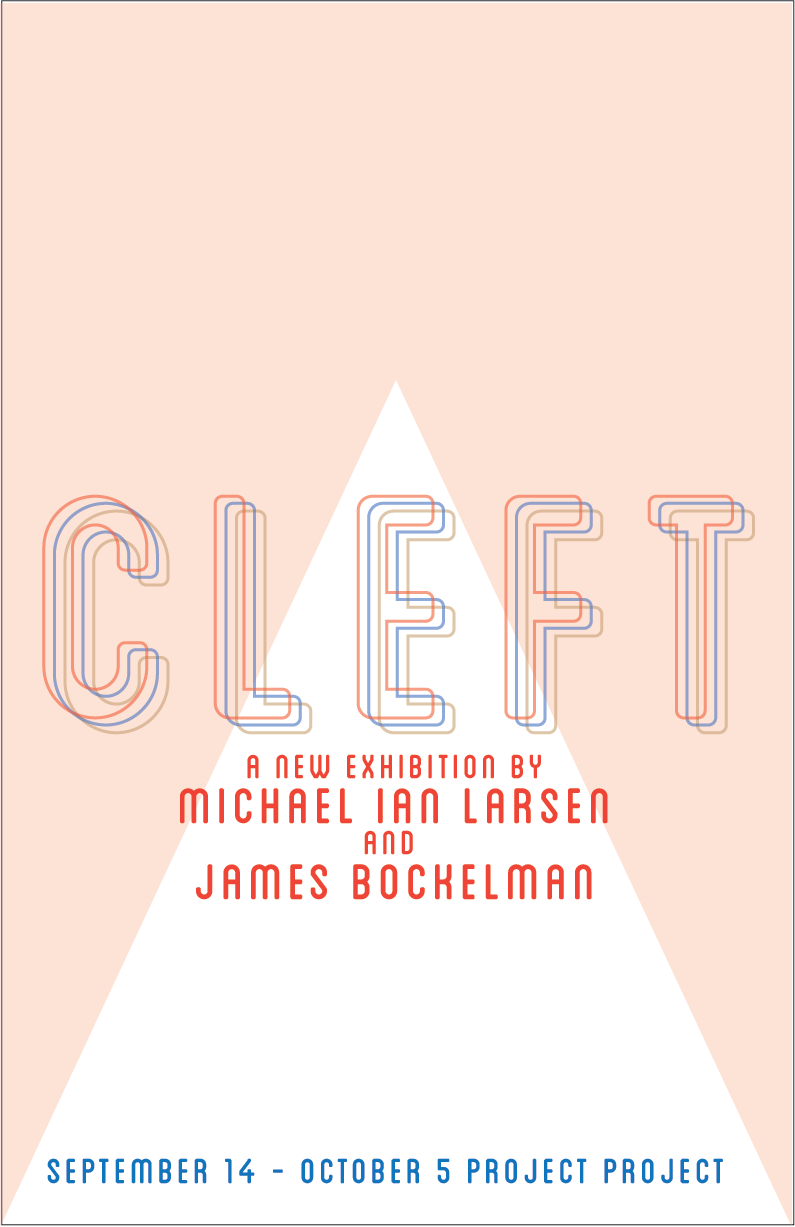 Cleft - Michael Ian Larsen and James Bockelman