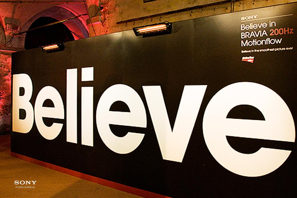 Sony Bravia Believe event singage