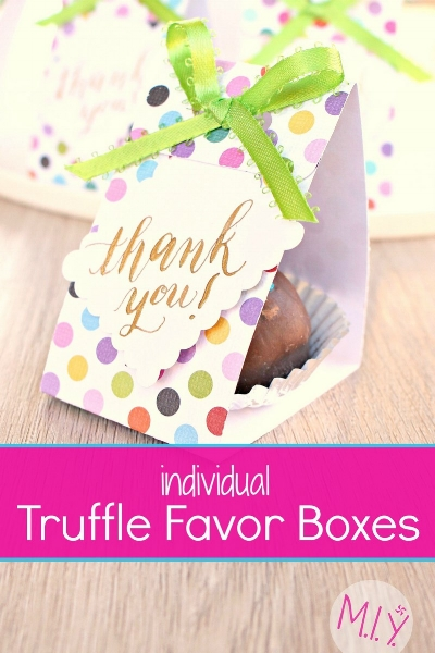 Individual Truffle Boxes for Favors and Gifts -MIY with Melissa