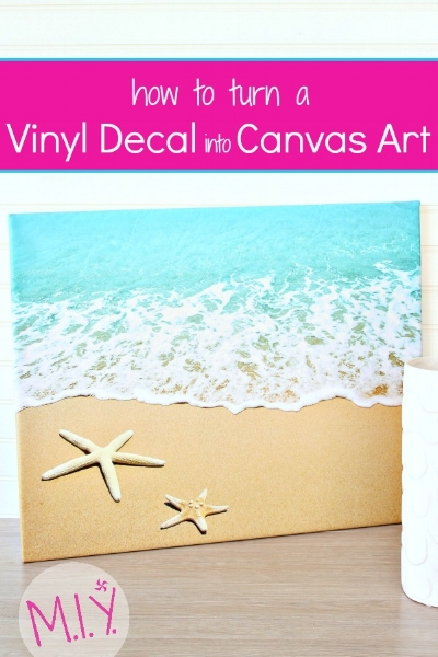 How to turn a vinyl decal into canvas art miy with melissa