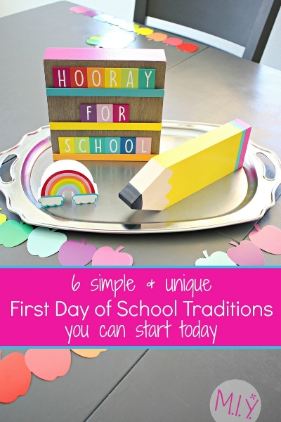 Fun and Easy First Day of School Traditions to Start with Your Family -MIY with Melissa