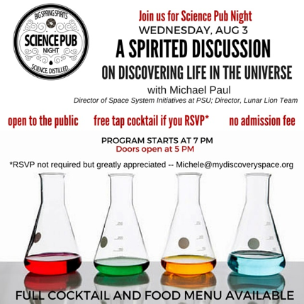 Science Pub @ Big Spring Spirits A Spirited Discussion on Discovering Life in the Universe