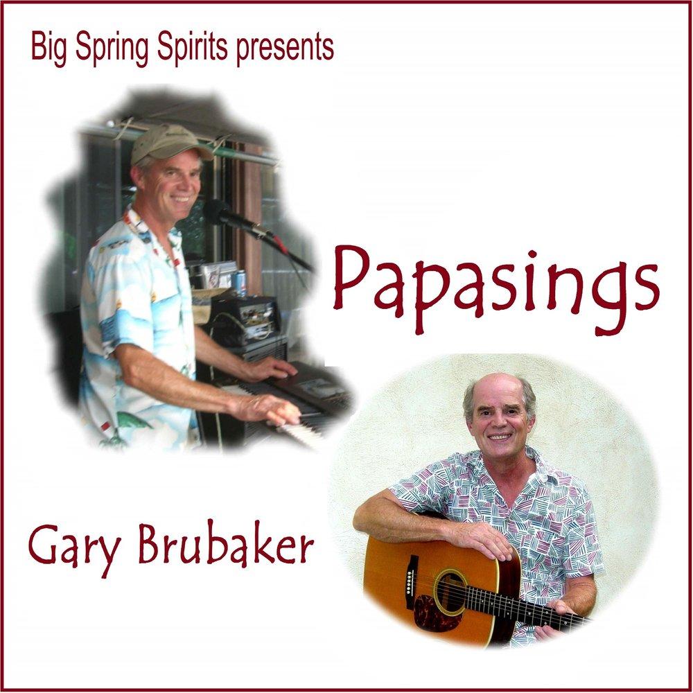 papasings Gary Brubaker.jpg