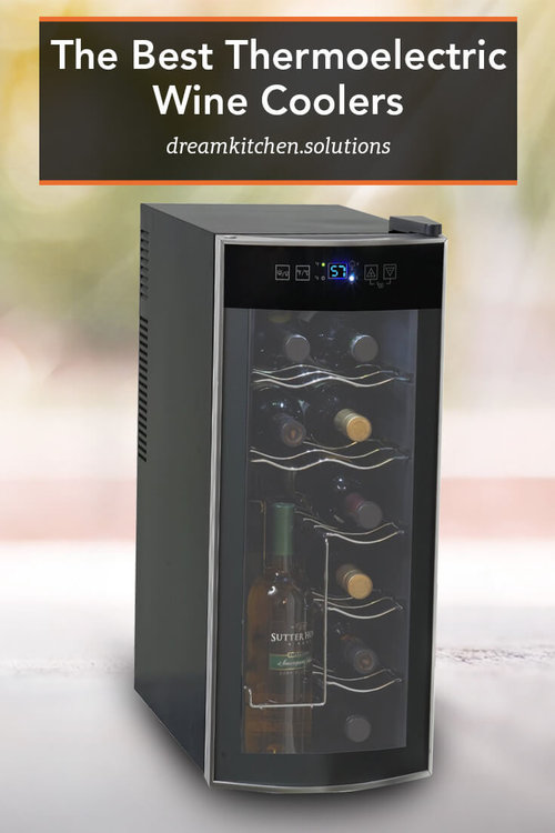 The Best Thermoelectric Wine Coolers Reviewed