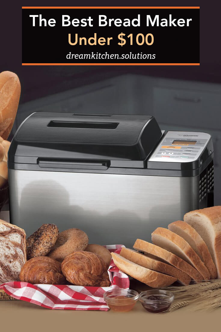 The Best Bread Maker Under $100.jpg