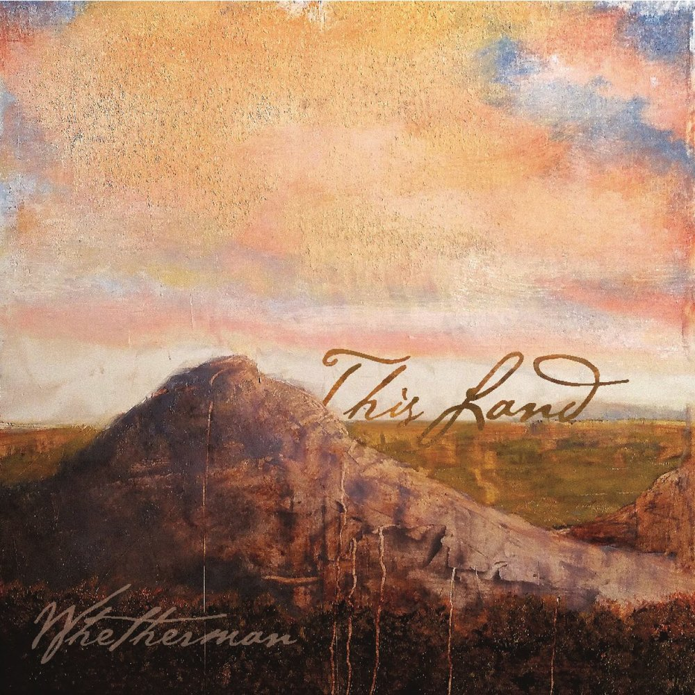 Artwork for This Land by Whetherman. (Photo courtesy of: Spotify)