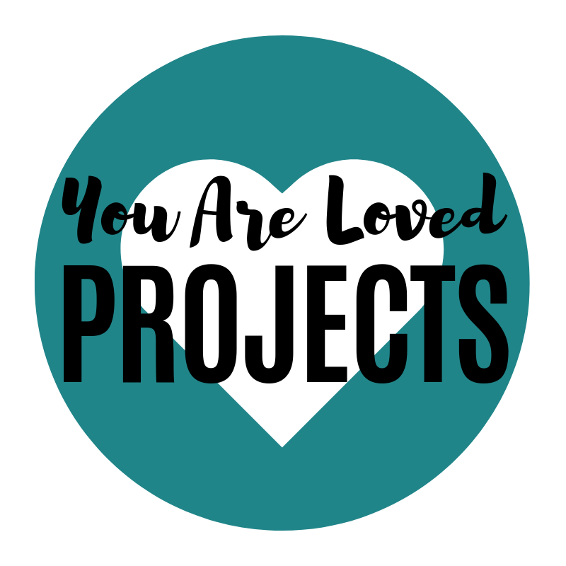 """YOU ARE LOVED PROJECTS - """"You Are Loved Projects"""" are some of the incredible ways that we as a church are showing people that they are loved in our city, our nation & our world!"""