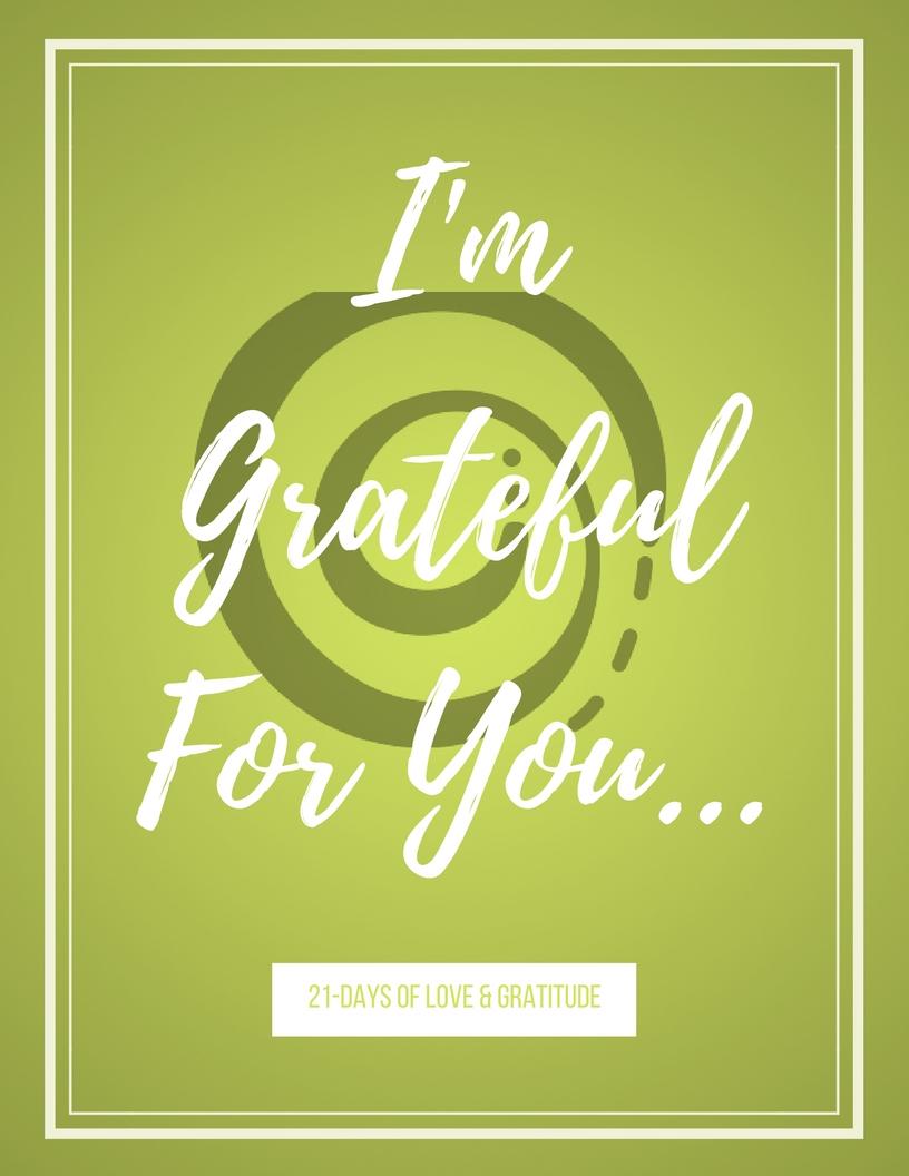 I'm GratefulFor You....jpg