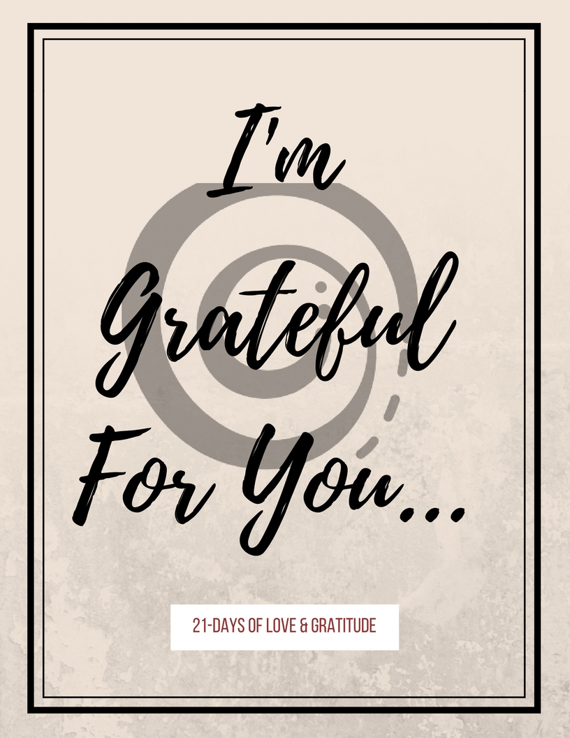 I'm GratefulFor You... (3).jpg