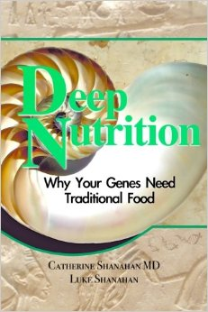 Deep Nutrition by Cate Shanahan