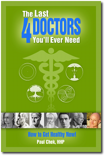 The Last Four Doctors You'll Ever Need by Paul Chek