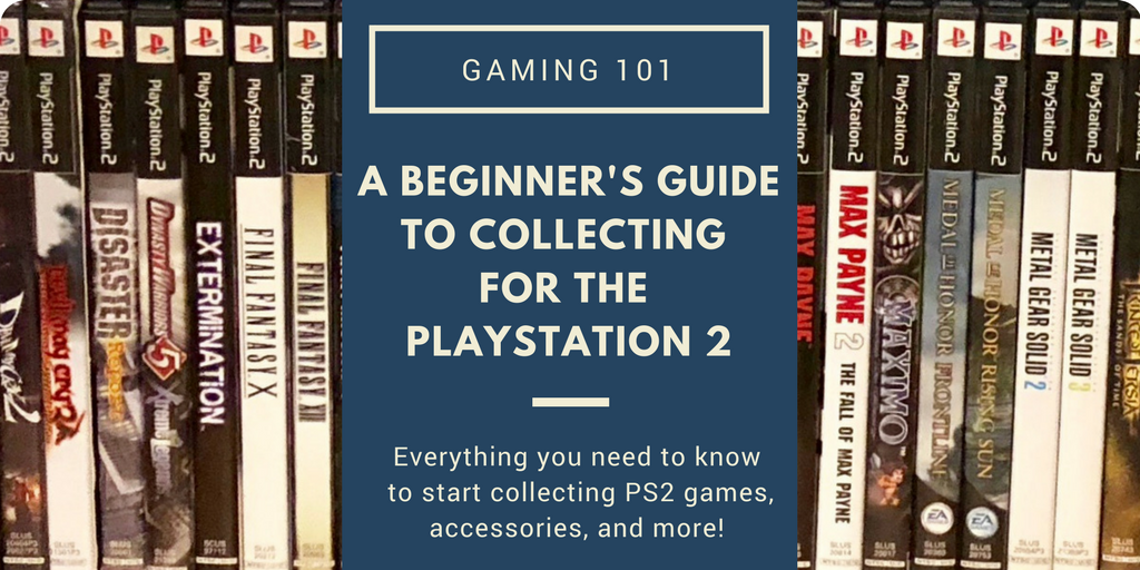 Gaming 101: A Beginner's Guide to Collecting for the