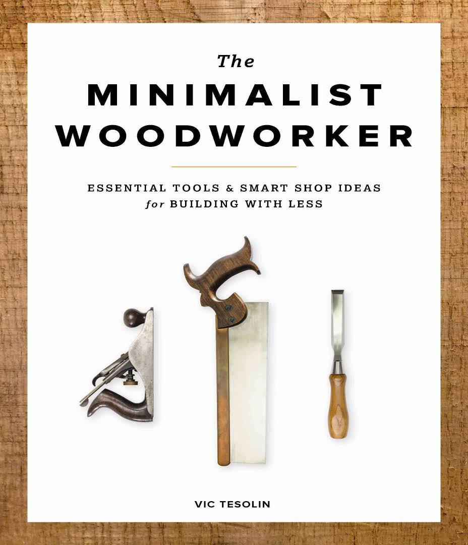 Minimalist Woodworker