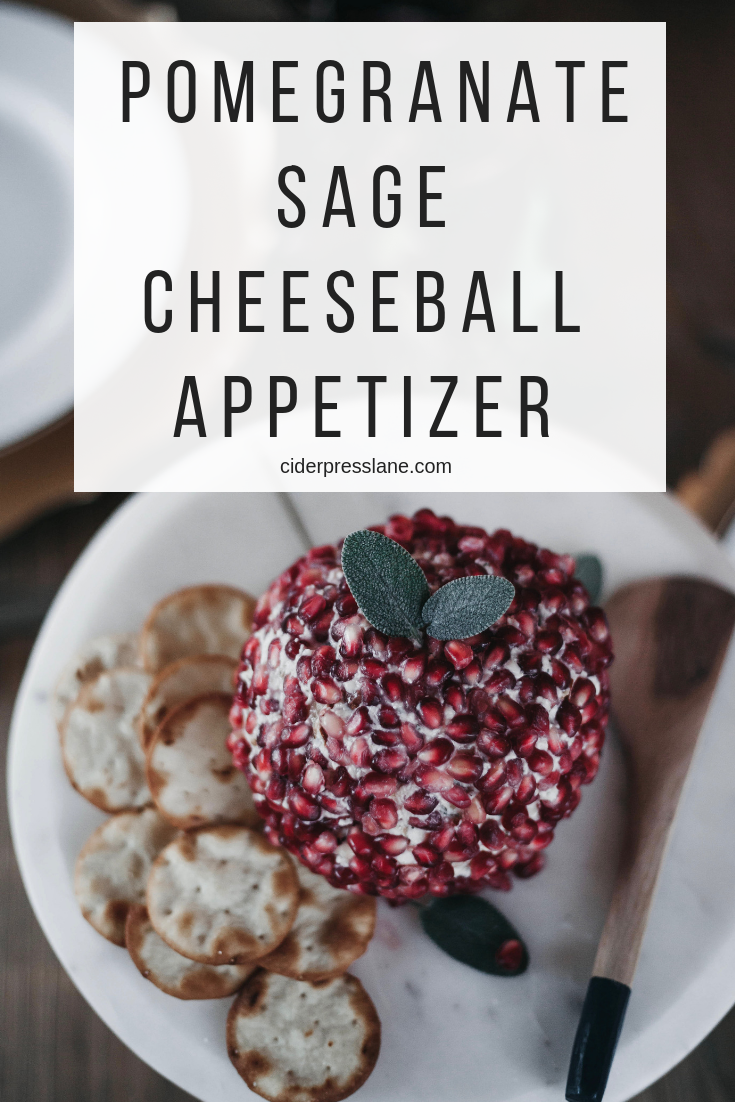 our Most Loved Appetizer_ Pomegranate Sage Cheeseball(1).png