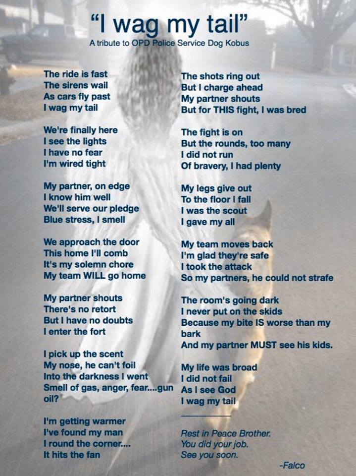 """""""I Wag My Tail"""" - A Tribute to OPD Police Service Dog Kobus by Falco, reprinted with permission"""