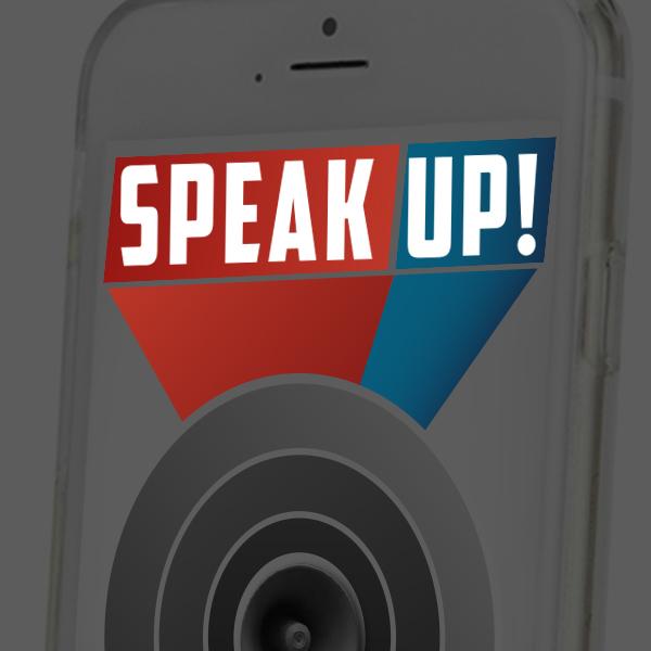 Speak Up!   App Design