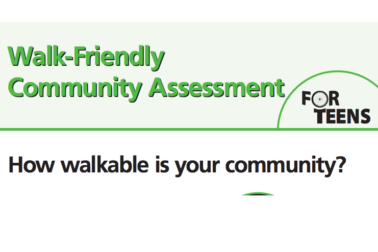 Walk-Friendly Community Assessment For Teens-photo.png
