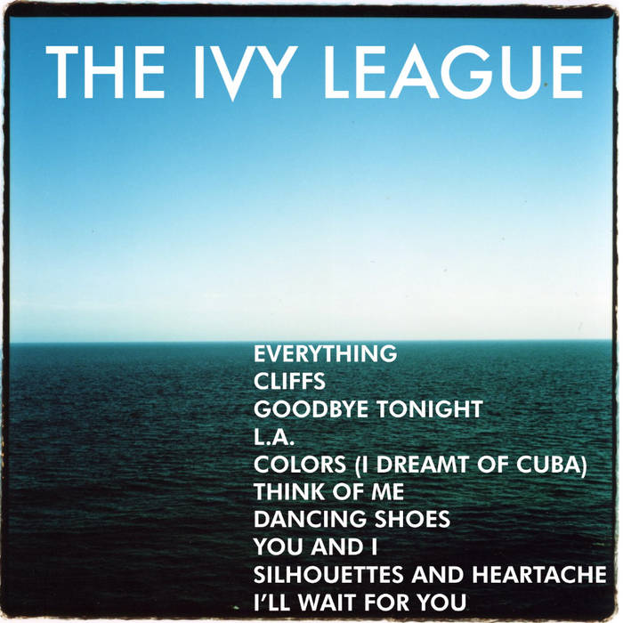 The Ivy League,  self-titled , 2011