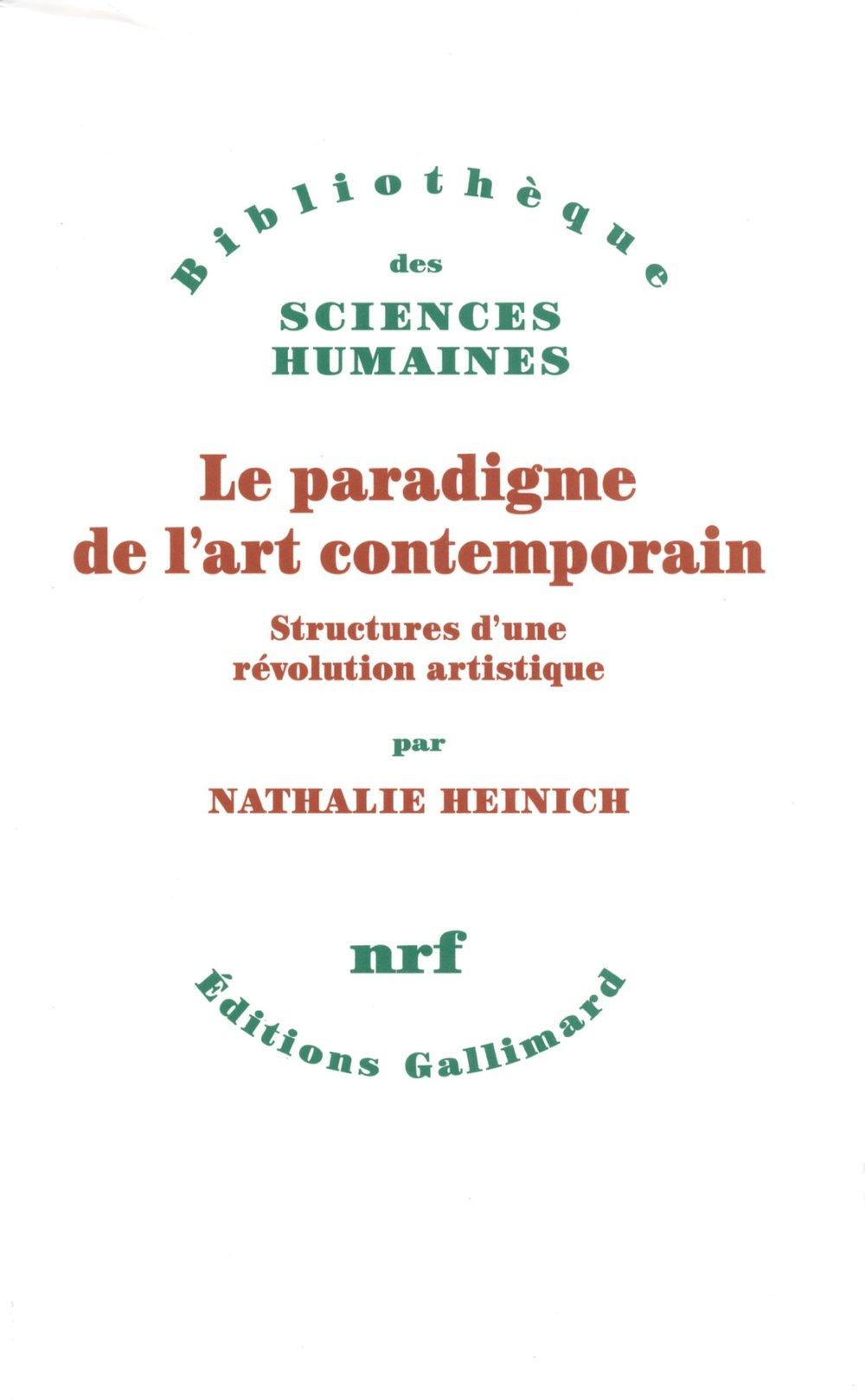 Le Paradigme de l'art Contemporain, Nathalie Heinich / Photo via Gallimard