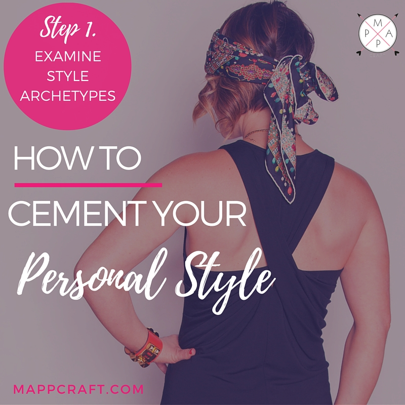ab7df37256a2 How To Cement Your Personal Style