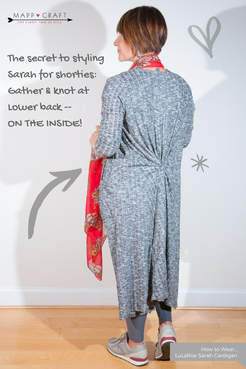 LuLaRoe Key Piece #3 Sarah Cardigan | Shorty Styling Secret: Gather and Knot on the Inside!