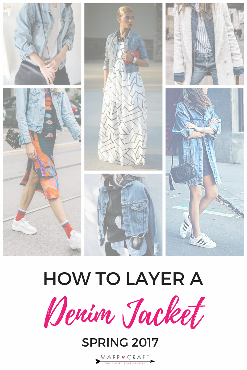 MappCraft | How to Layer for Spring 2017: Denim Jacket