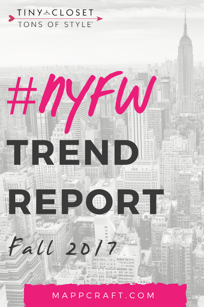 MappCraft | #NYFW Street Style Trend Report Fall 2017