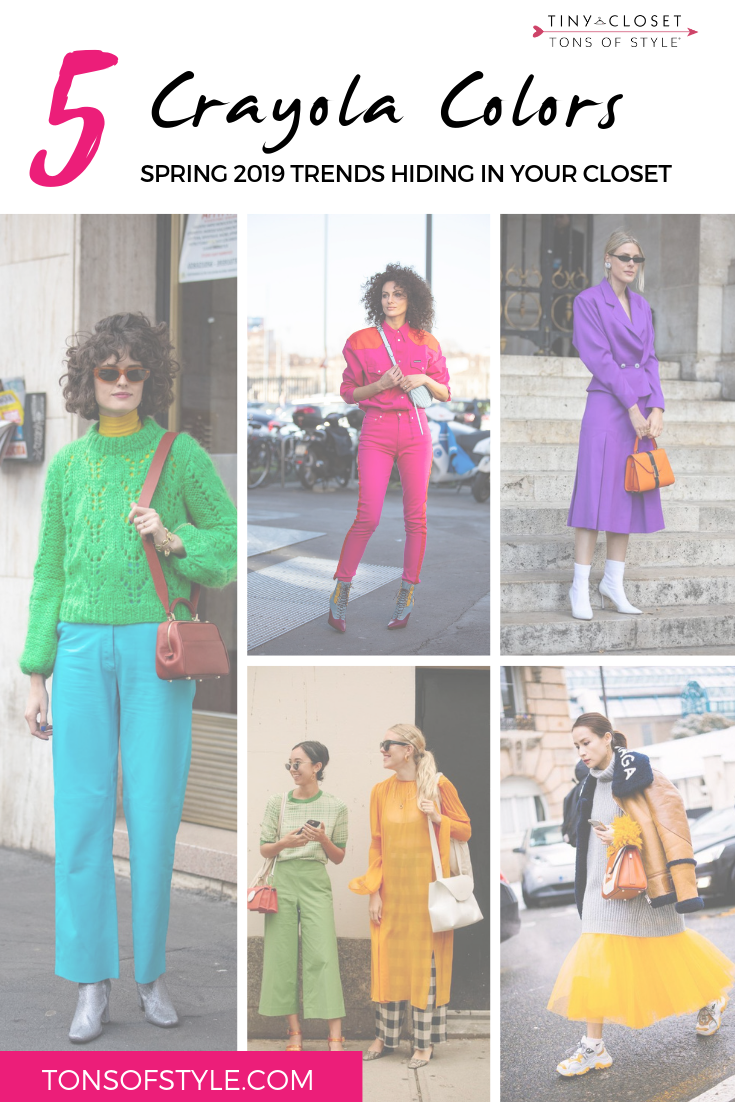Tiny Closet, Tons of Style | Spring 2019 Trends: Crayola Colors