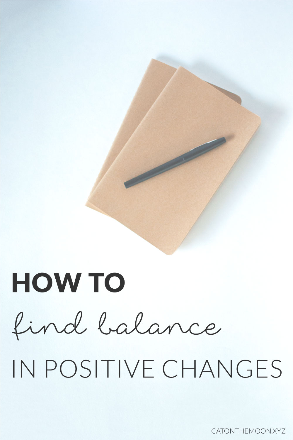 "How To Find Balance In Positive Changes | Cat On The Moon (www.catonthemoon.xyz) - ""A thoughtful style blog for a simple life."" Finding balance in changes towards minimalism, simplicity, and sustainability can be tough. Read more about that balance here."