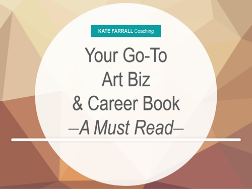 Your Go-To Art Business and Art Career Book -A Must Read