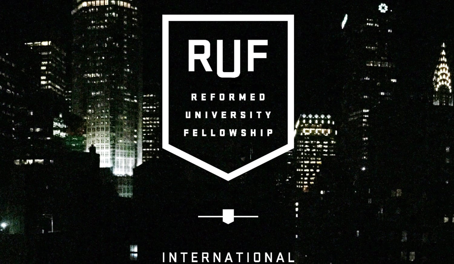 Reformed University Fellowship International | New York City