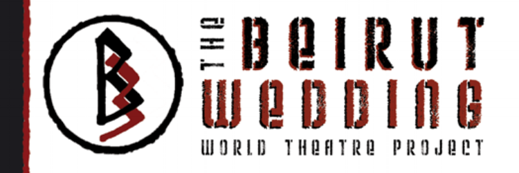 Beirut Wedding World Theater Project