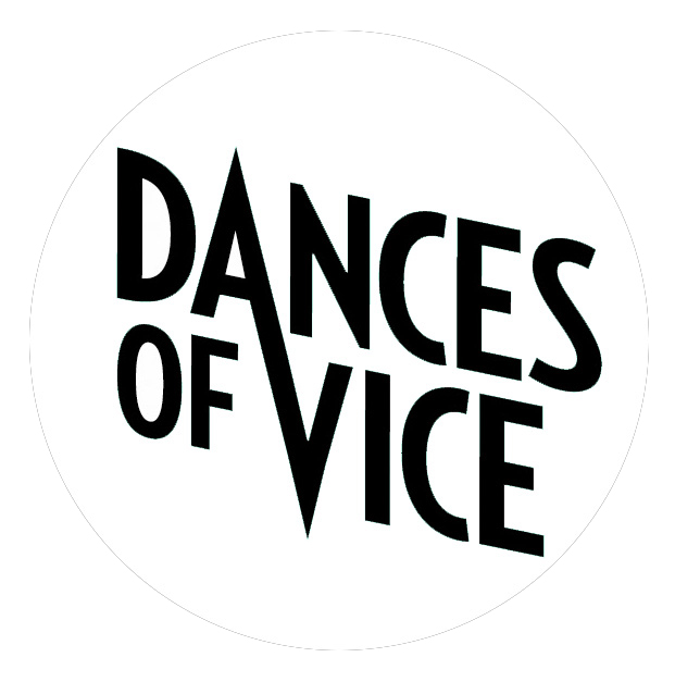 Dances of Vice