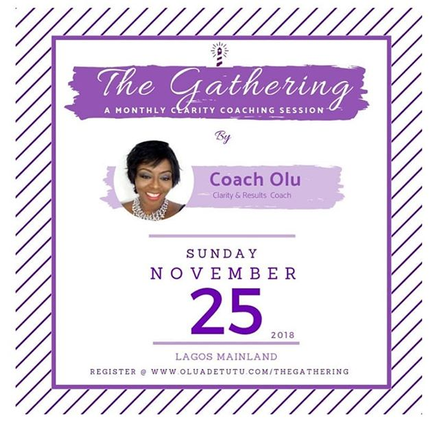 #ThisSunday Join @olu_adetutu #theOluminator for a #ClarityCoaching session on the #mainland #lagoslifecoach #thecatalyst  Limited spots available, register now Www.oluAdetutu.com/thegathering