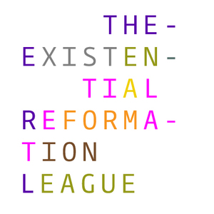 The Existential Reformation League