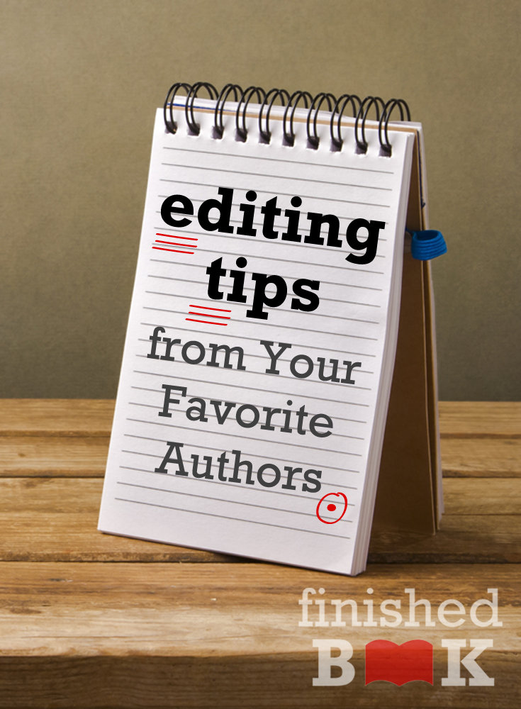 Becoming a writer is so much more than actually writing the book. Editing is half the battle to publishing, so I've gathered some of my fellow writing friends' best advice about tackling the dreaded editing task.