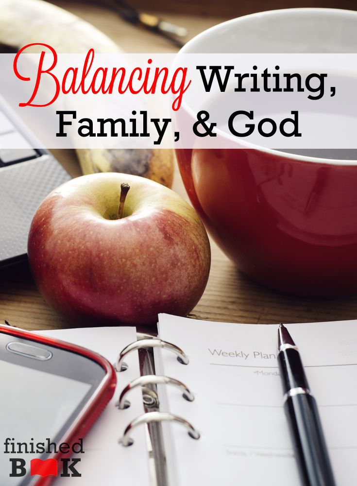 Busy schedule? You can still write, invest in your family, and grow in your relationship with God.