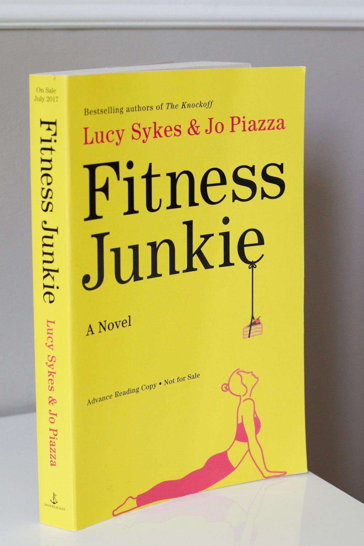 Fitness Junkie - Lucy Sykes & Jo Piazza