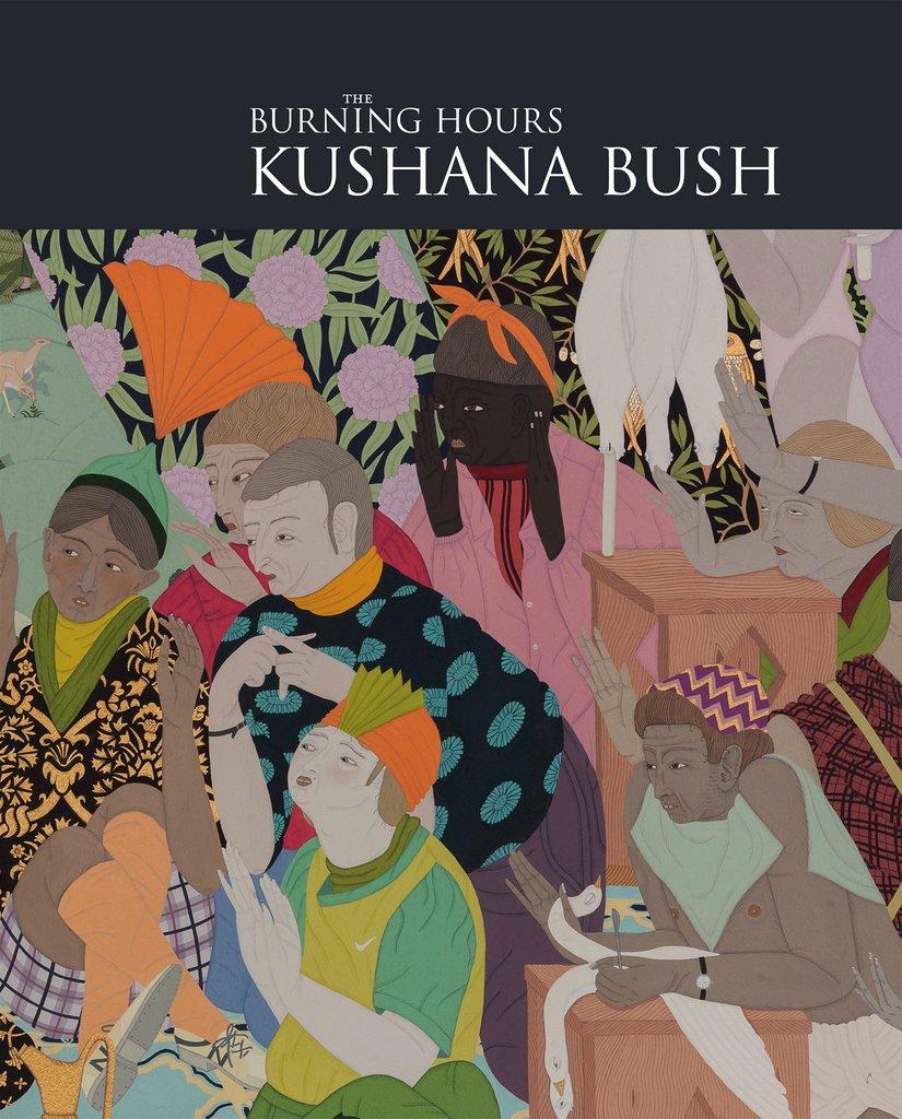 Kushana Bush  The Burning Hours  $60.00  Email   enquiries@ivananthony.com   to purchase