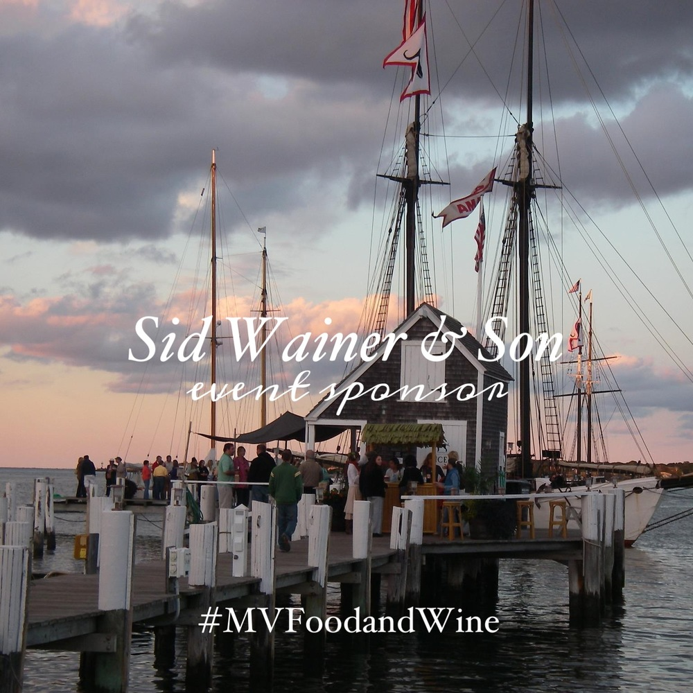 Sid Wainer & Son sponsors the Martha's Vineyard Food & Wine Festival