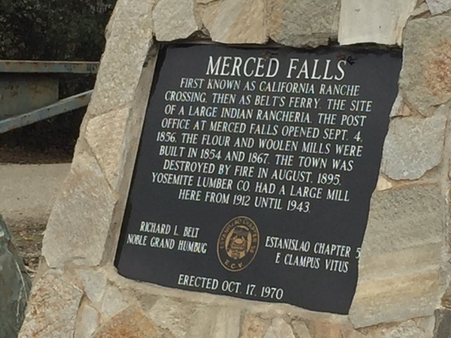The plaque placed at the site of Merced Falls by the group E Clampus Vitus, Estanislao Chapter No. 58.  Photo by Steve Newvine