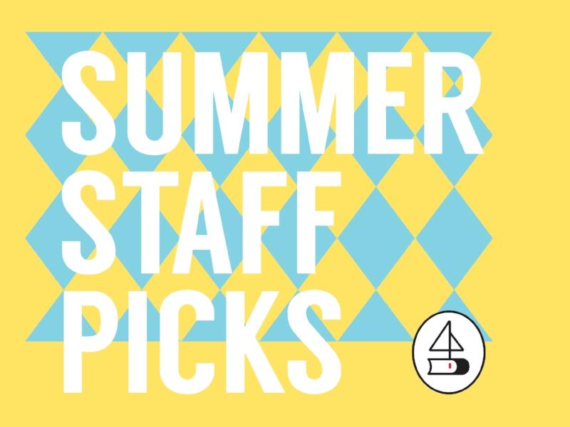 Summer Staff Picks.jpg