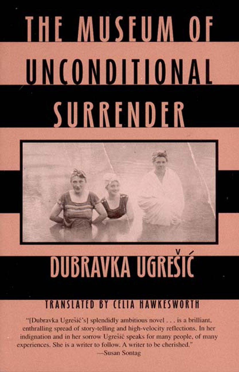 Ugrešić - The Museum of Unconditional Surrender.jpg