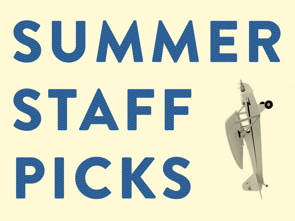 Summer 2018 Staff Picks (Color).jpg