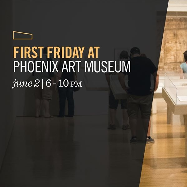 First Friday at Phoenix Art Museum