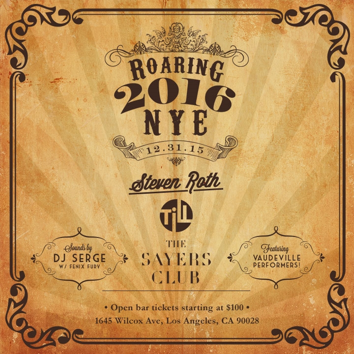 NYE 2016 at Sayers Club in Hollywood
