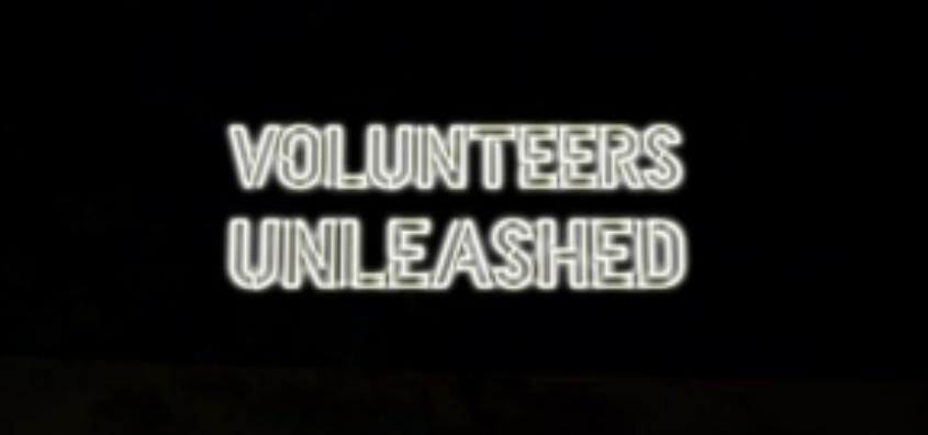 Volunteers Unleashed title card