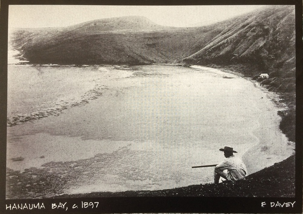 Hanauma Bay circa 1897 (photo credit F. Davey)