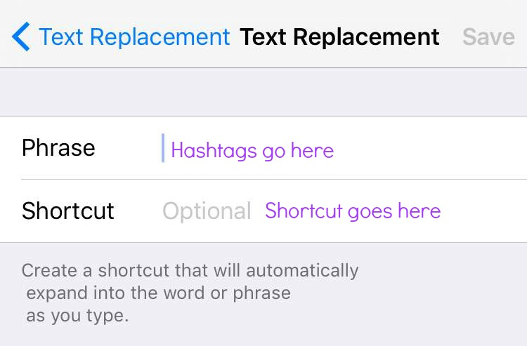 "Step five - Add your hashtags in the ""Phrase"" and your shortcut in the ""Shortcut"""