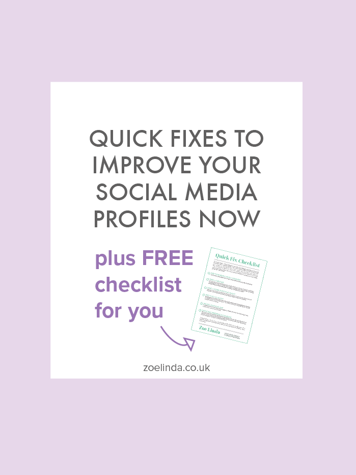 Quick-Fixes-To-Improve-Your-Social-Media-Profiles-Now-Zoe-Linda.png